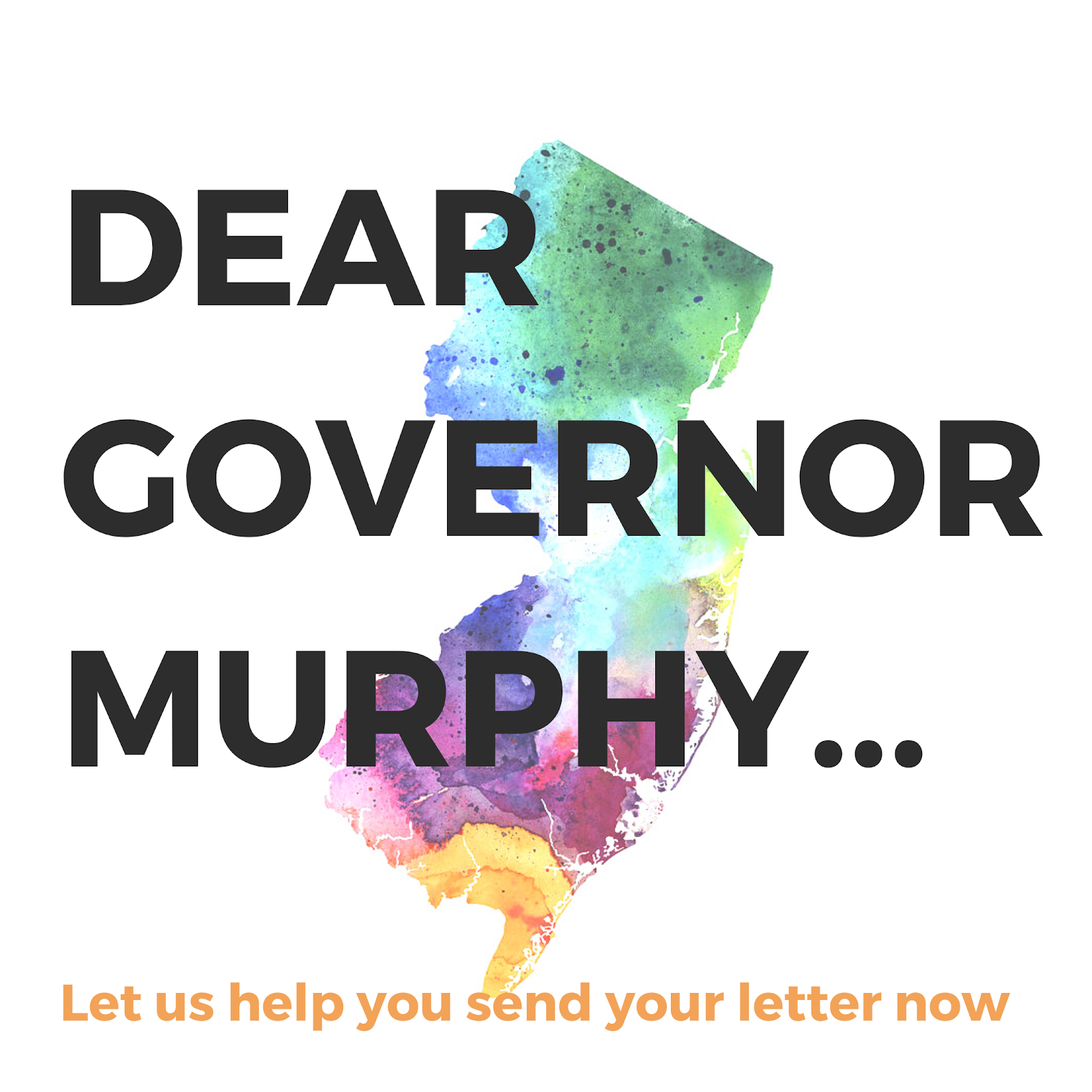 Dear Governor Murphy