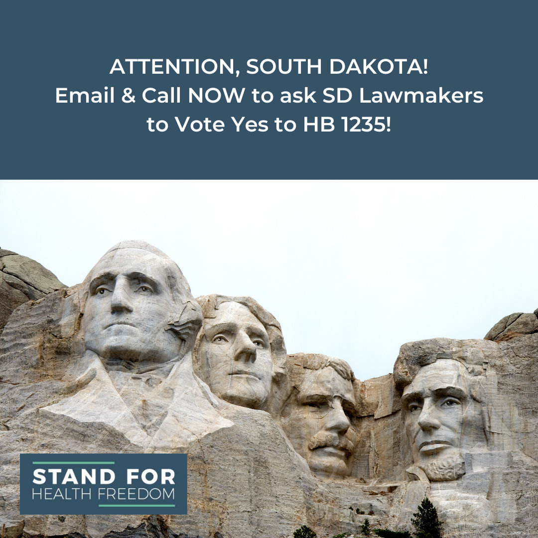 Act Now – Urge South Dakota Legislators to Support A Landmark Medical Freedom Bill!