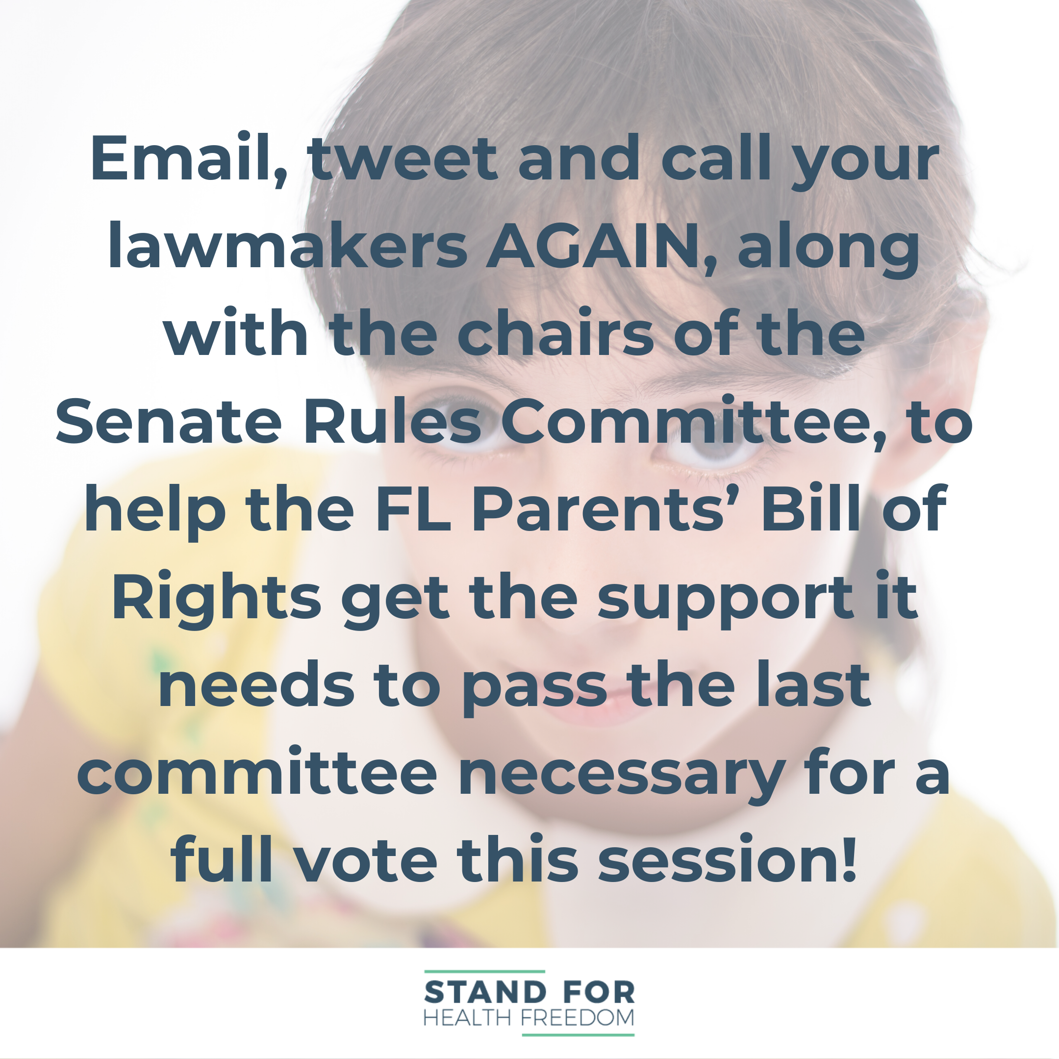 Email, tweet and call your lawmakers AGAIN, along with the chairs of the senate rules committee, to help the FL Parents' Bill of Rights get the support it needs to pass the last committee necessary for a full vote