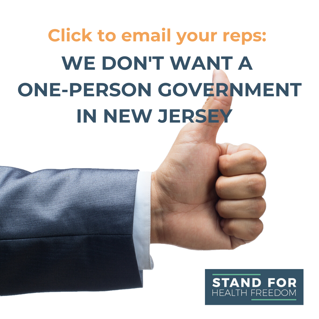 Act Now: Ask your reps to restore New Jersey's checks and balances by limiting the governor's emergency powers.