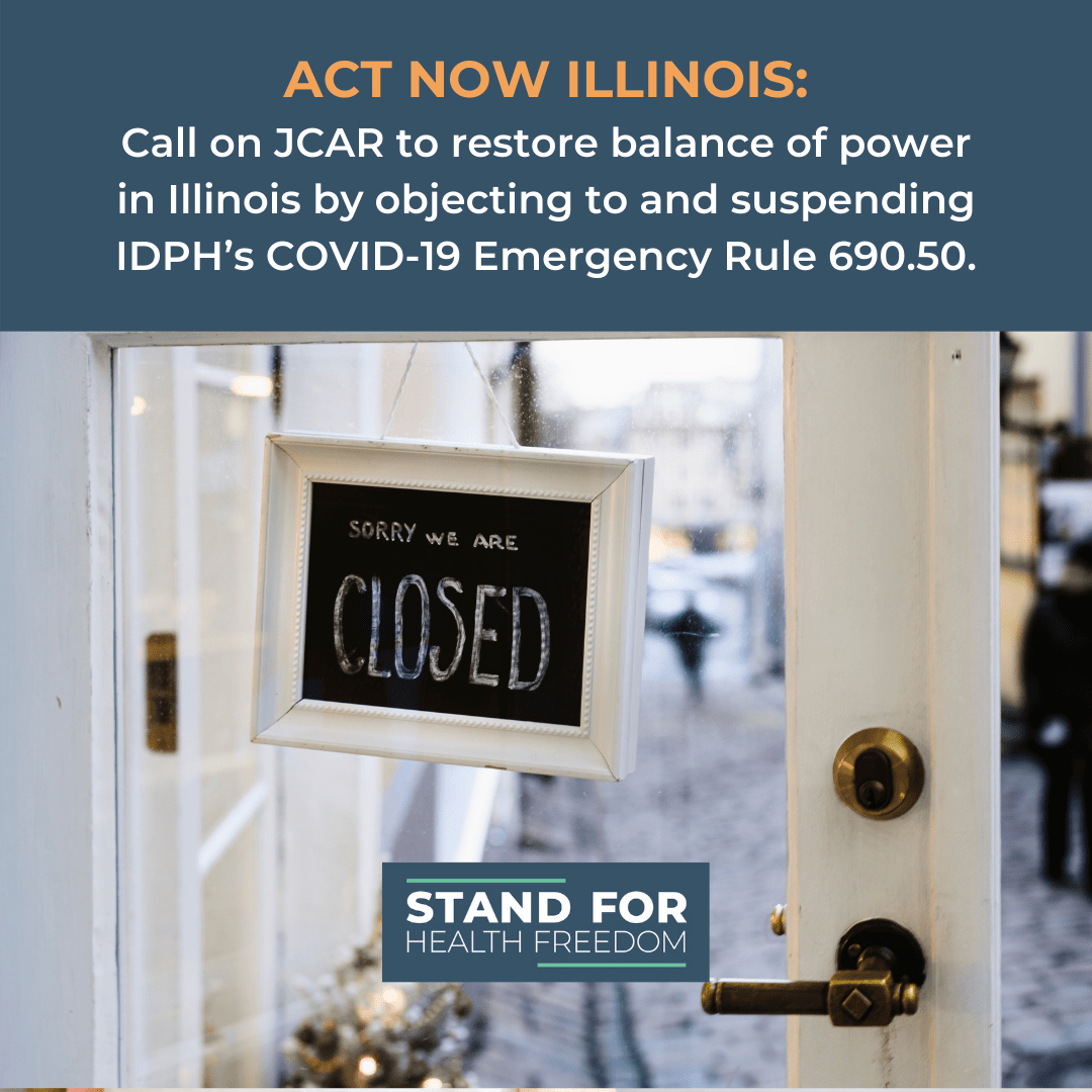 ATTENTION ILLINOIS: Urge JCAR To Object To And Suspend IDPH'S Emergency COVID-19 Rule