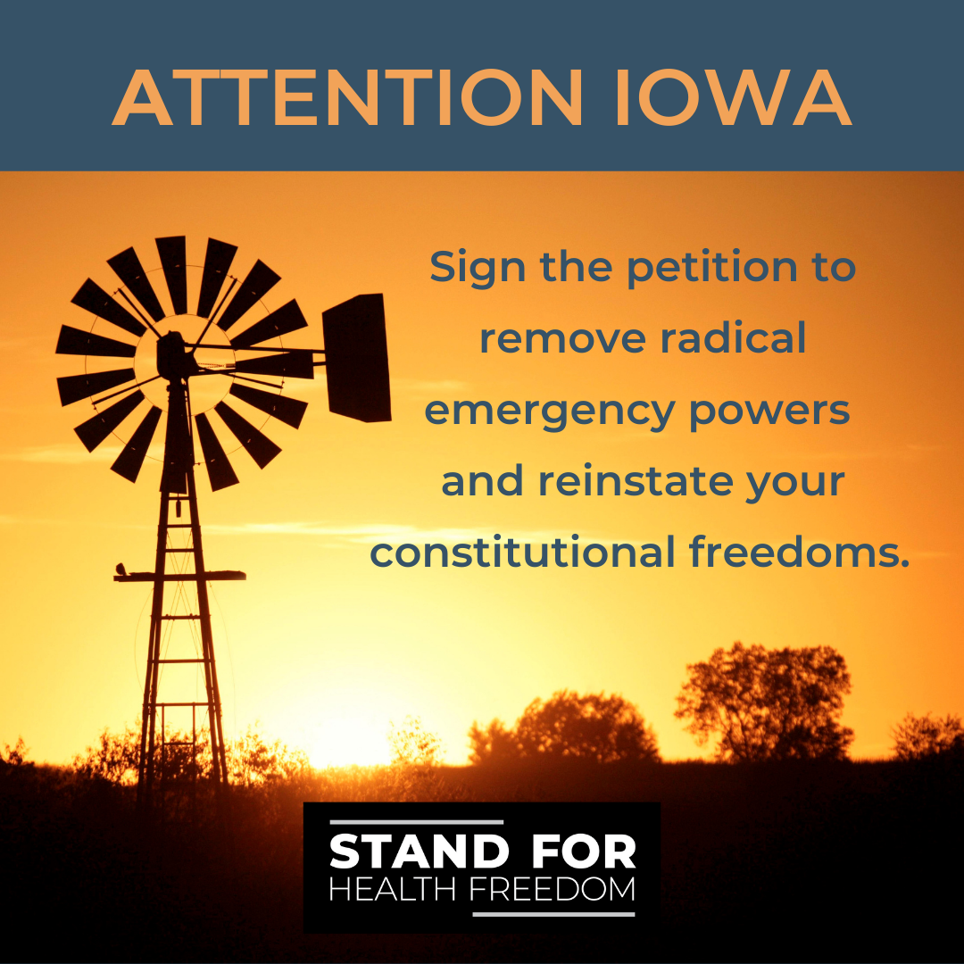 ATTENTION IOWA: Remove Radical Emergency Powers; Reinstate Constitutional Freedoms