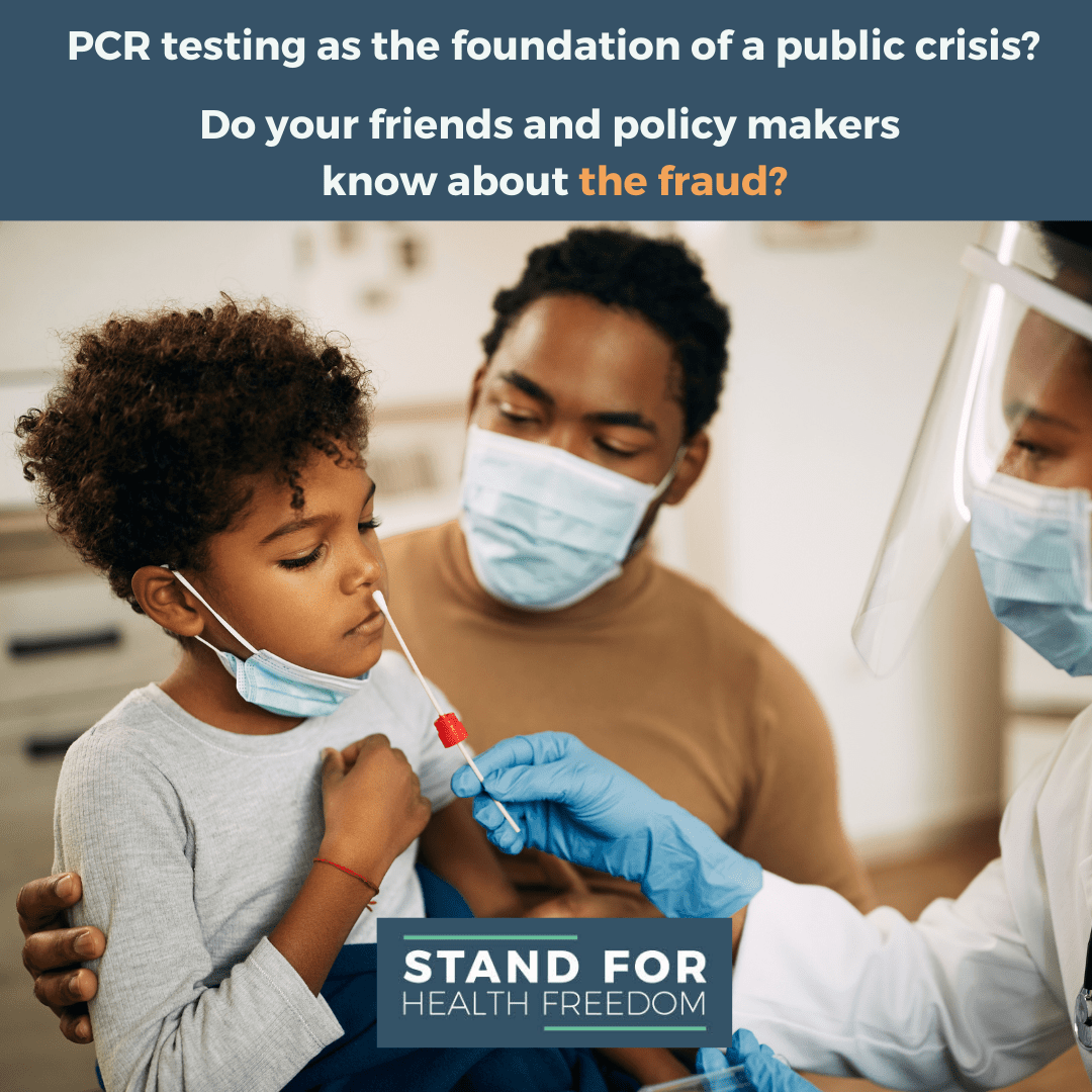 The Problems with PCR Testing - Why Public Officials Shouldn't Base Restrictions on PCR Tests