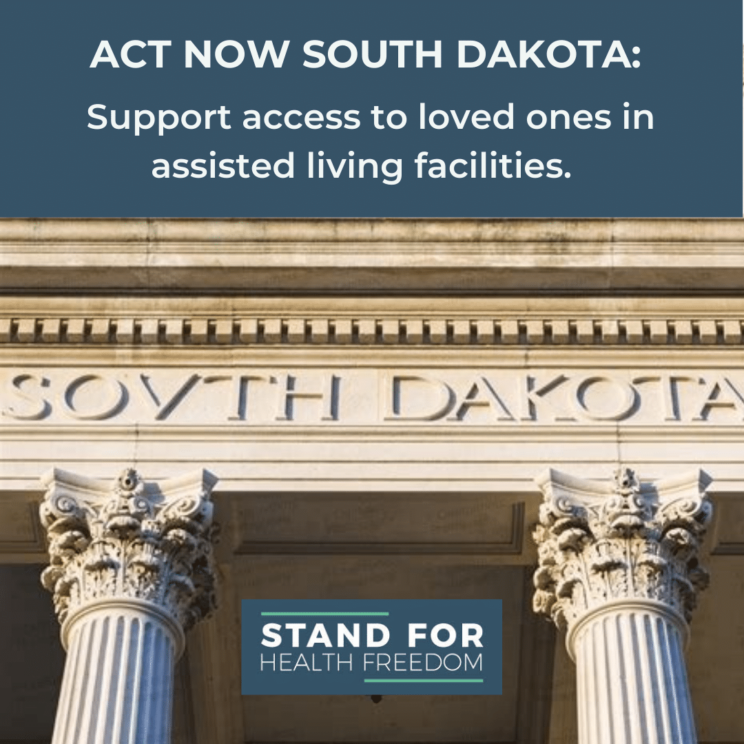 Act Now South Dakota: Support Access to Loved Ones in Assisted Living Facilities.