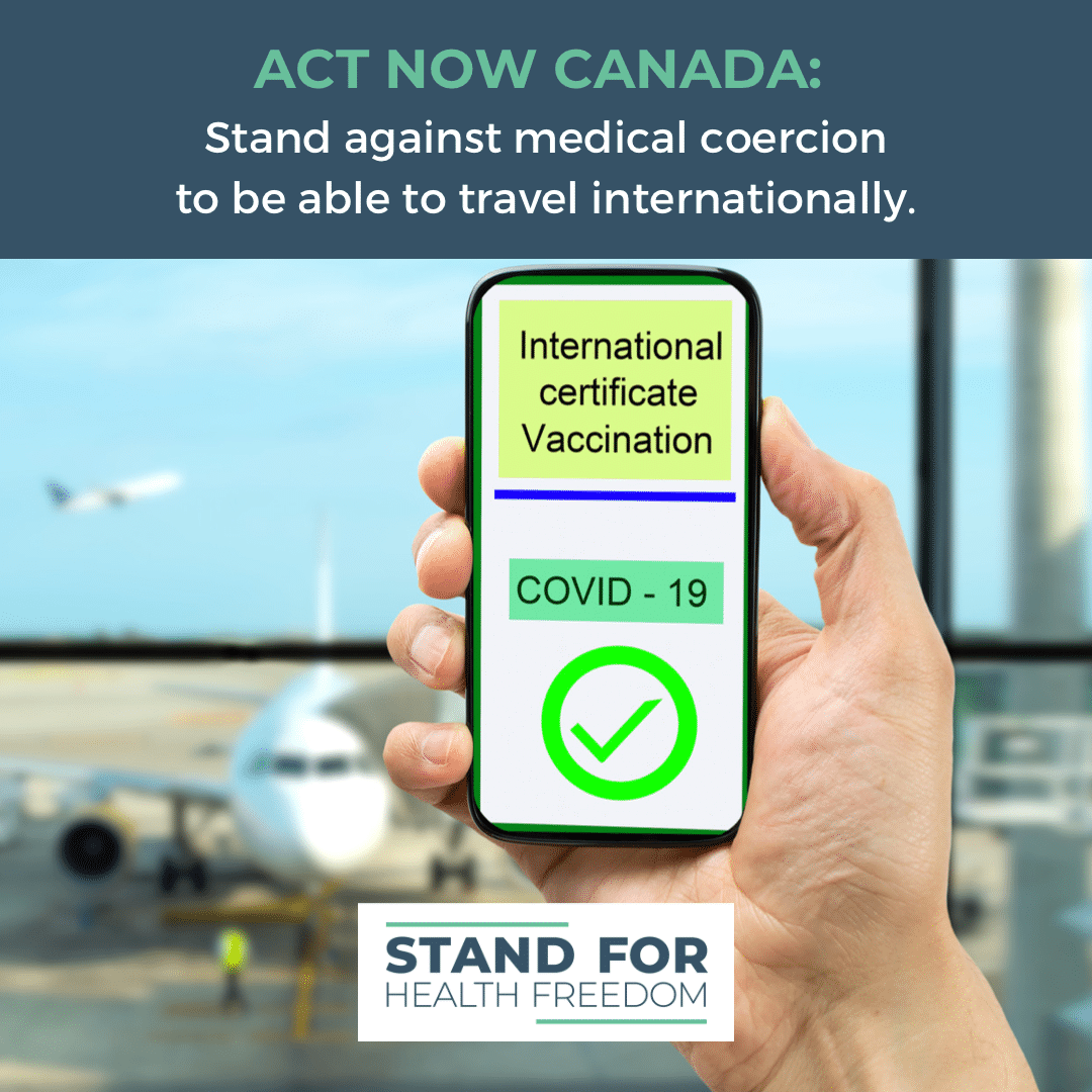 CANADA: Protect Your Medical and Travel Autonomy