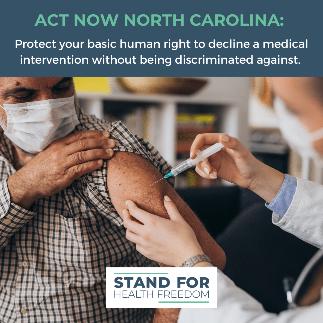 Act Now North Carolina: Urge Your Lawmakers To Protect Your Fundamental Rights to Decline a Medical Intervention