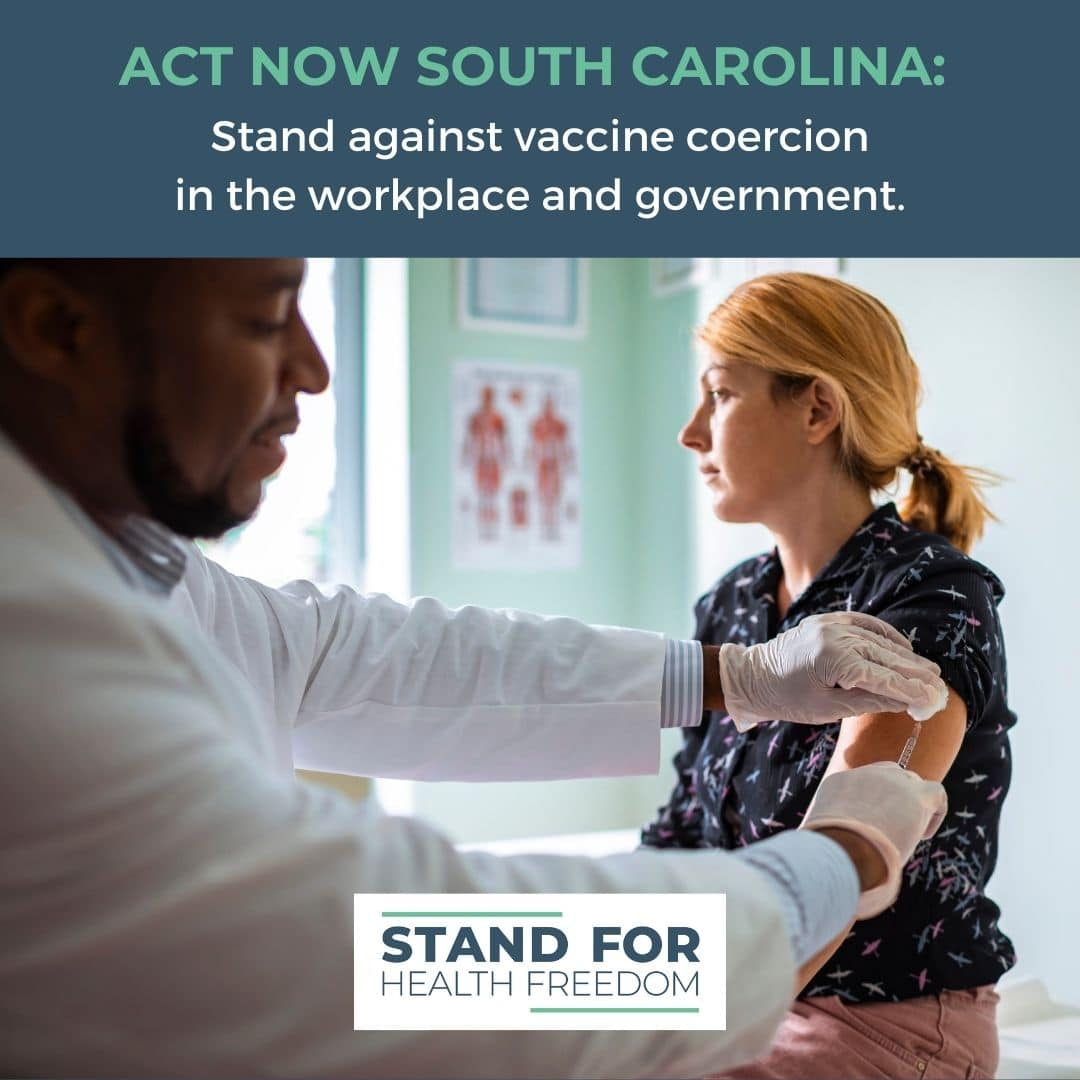 ACT NOW: Support S177 To Protect South Carolinians From Forced Medical Interventions and Forced Quarantine