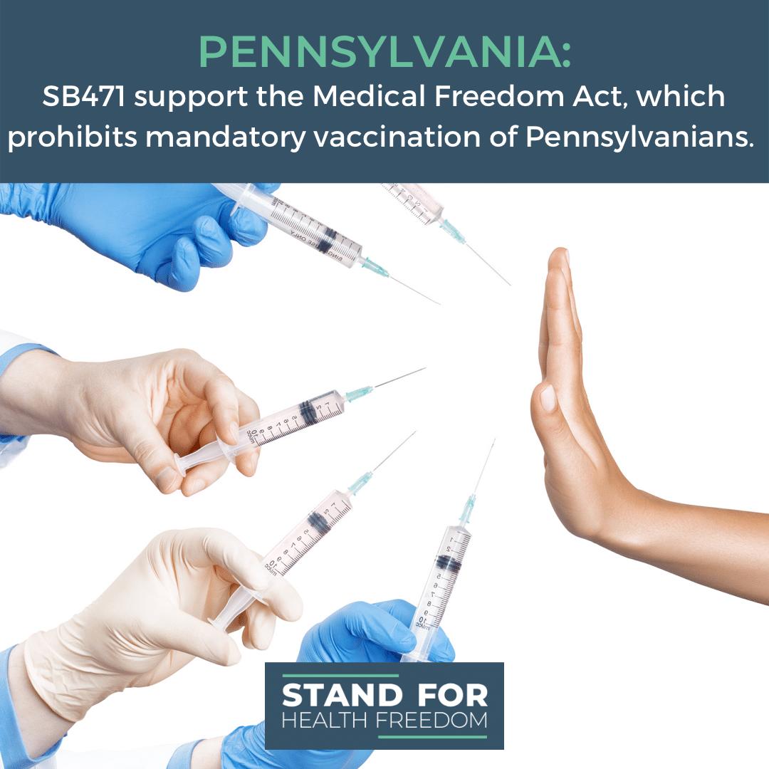 ACTION ALERT: SB471 prohibits mandatory vaccination of Pennsylvanians.