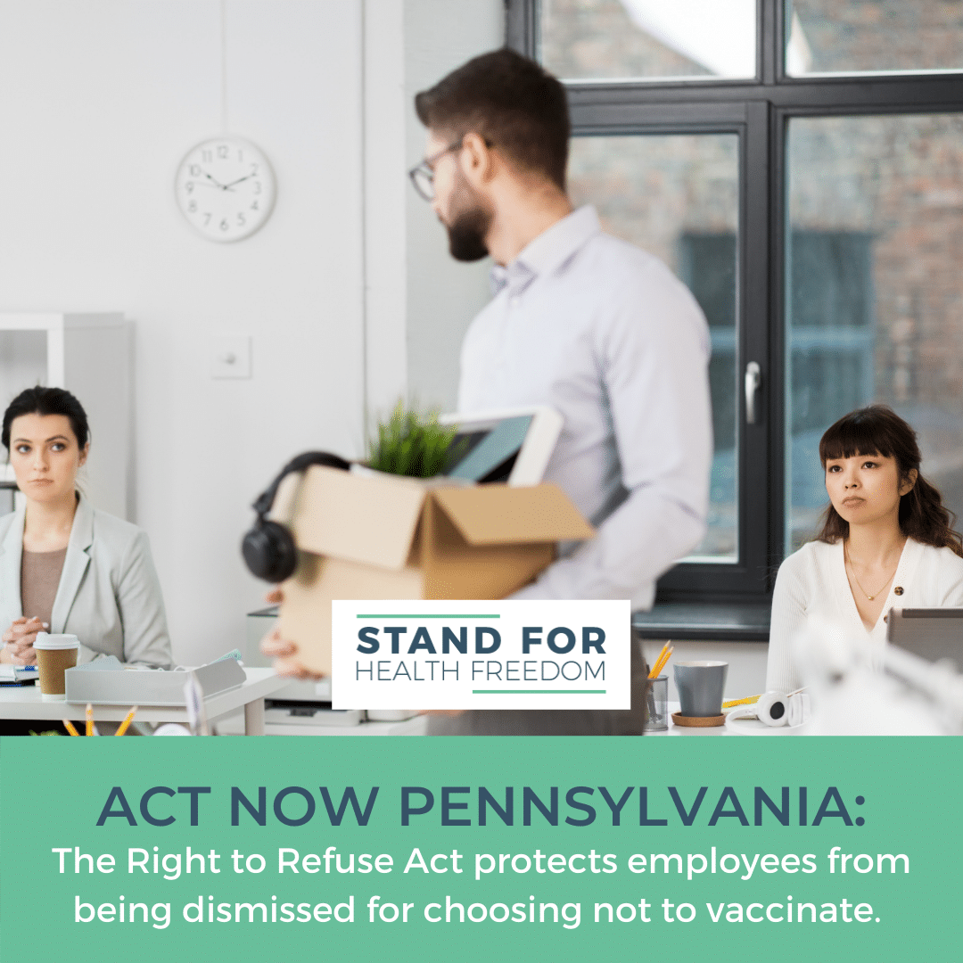 ACT NOW: HB262 legally safeguards Pennsylvanians' right to refuse