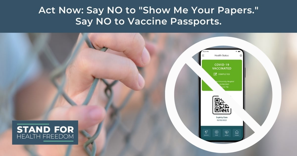 Act Now America: Say NO To Vaccine Passports | Stand for Health Freedom