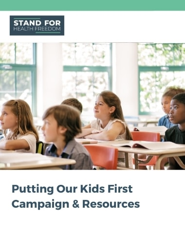 Kids First Campaign & Resources | Stand For Health Freedom