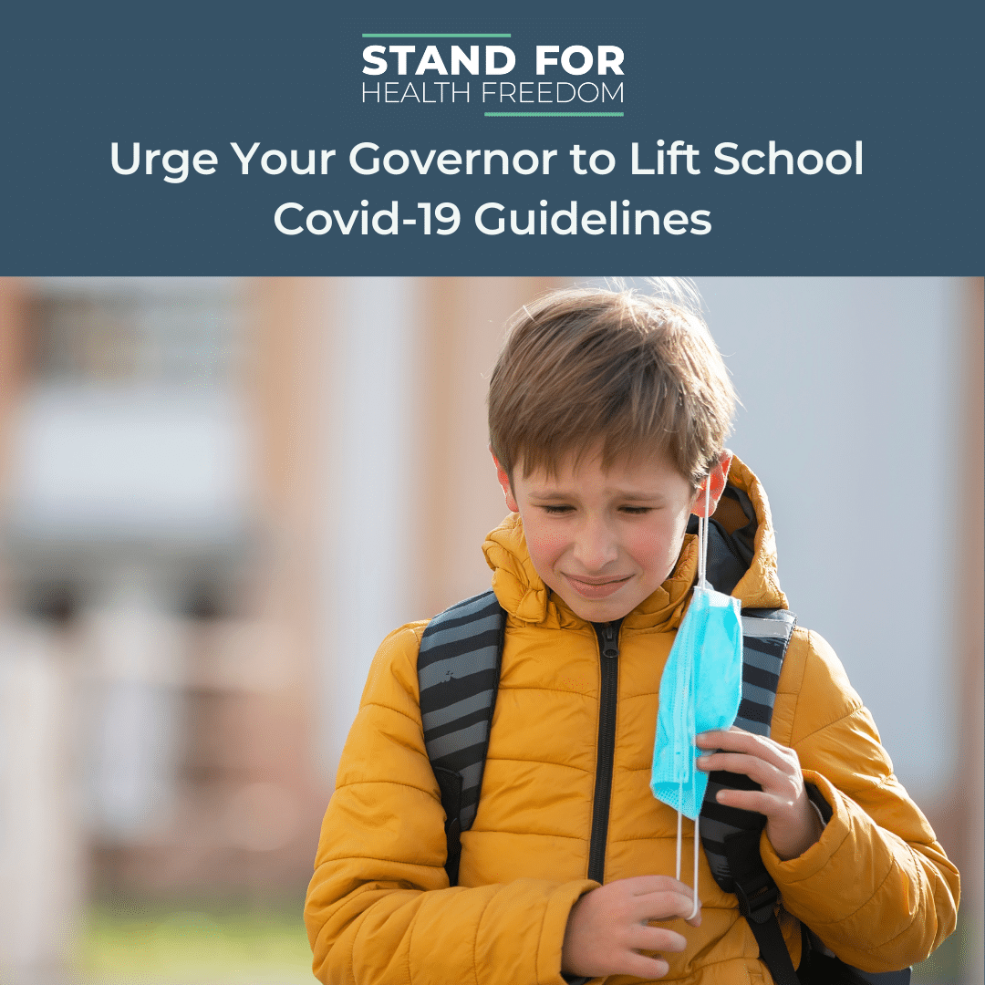 ACT NOW: Ask your Governor to lift COVID-19 restrictions in schools