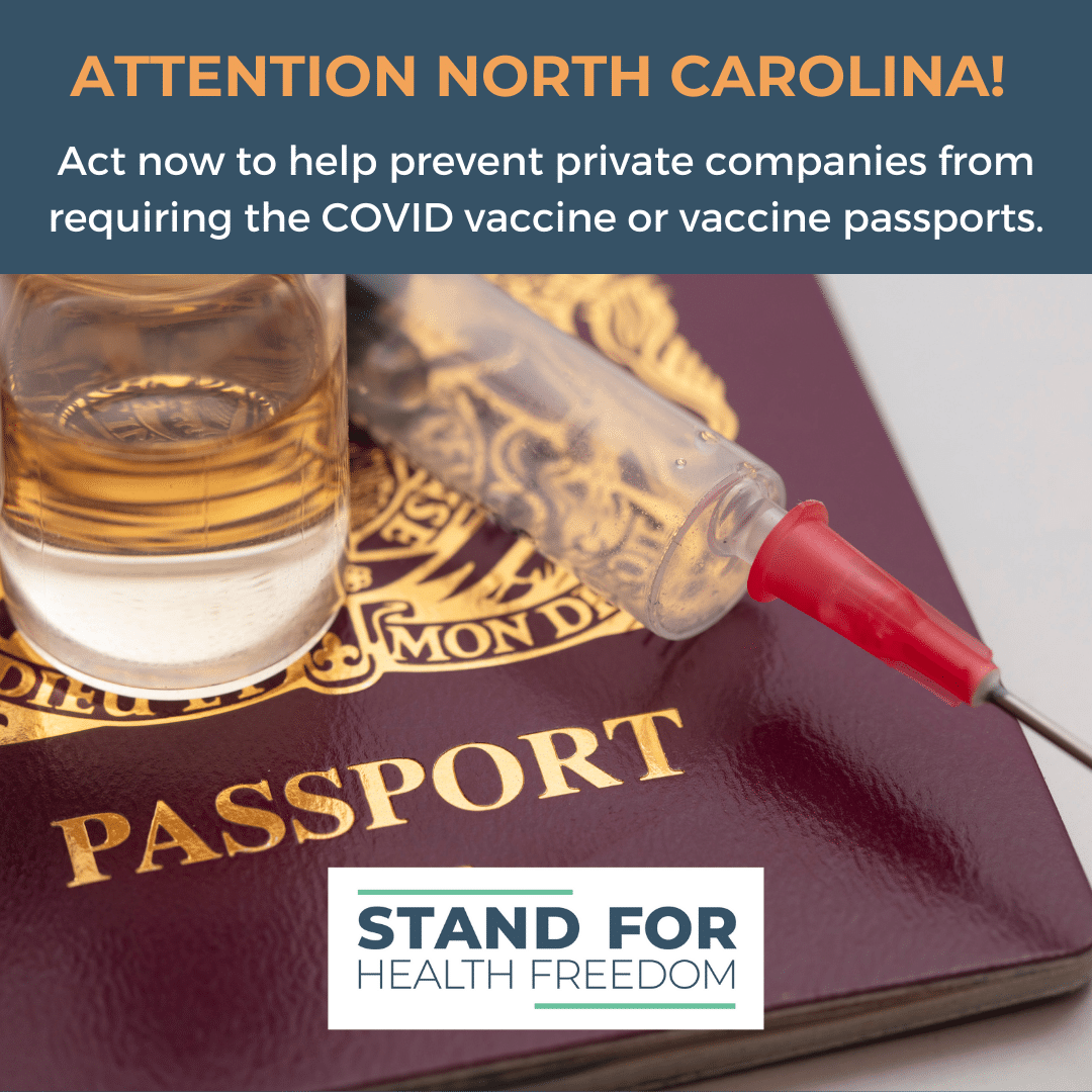 Urgent Action Needed North Carolina: Prevent Medical Coercion, Discrimination and Segregation by Urging Your Reps To Add Amendments to HB572