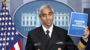Surgeon General to warn U.S. citizens against their right to free speech and informed consent.