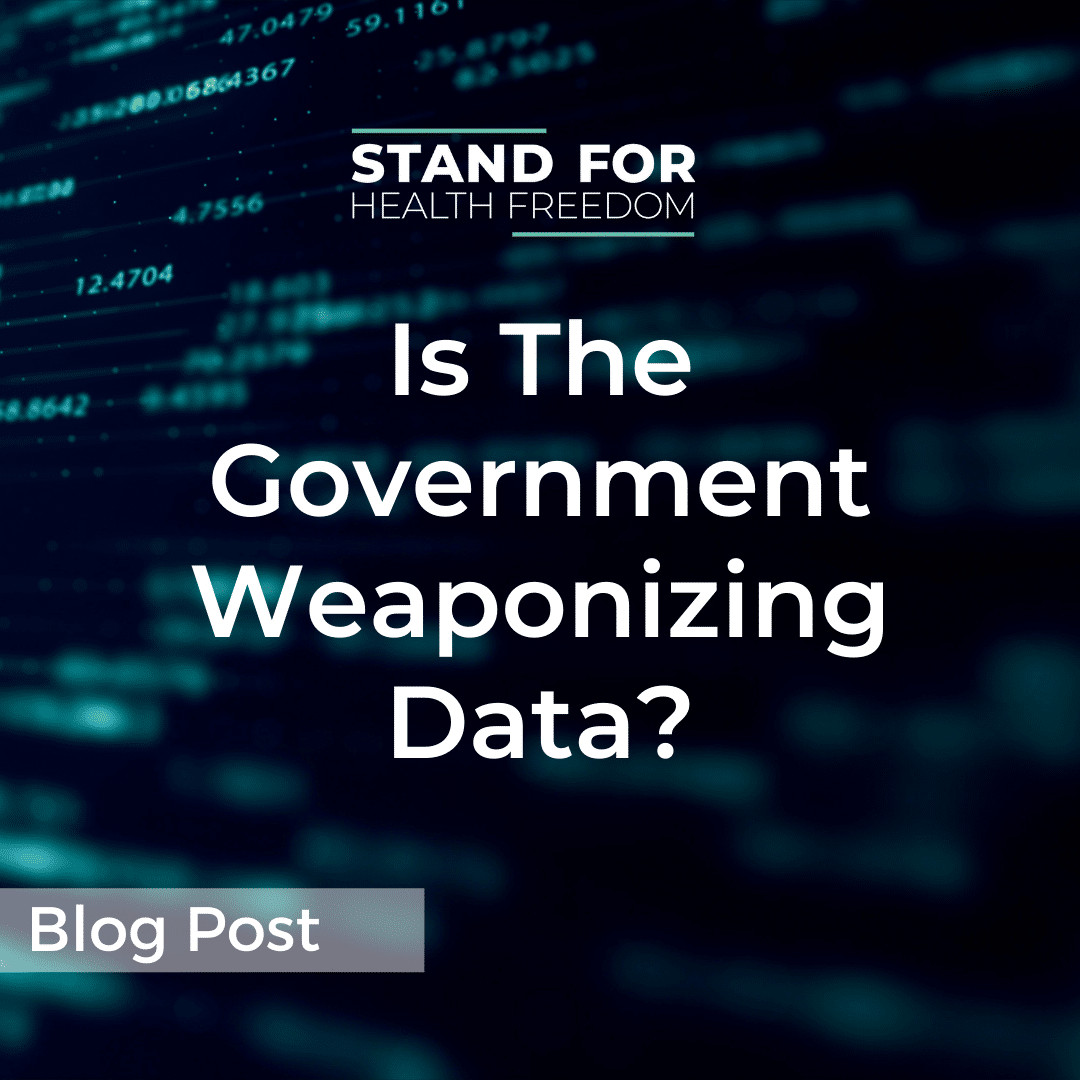 Is the Government Weaponizing Data?