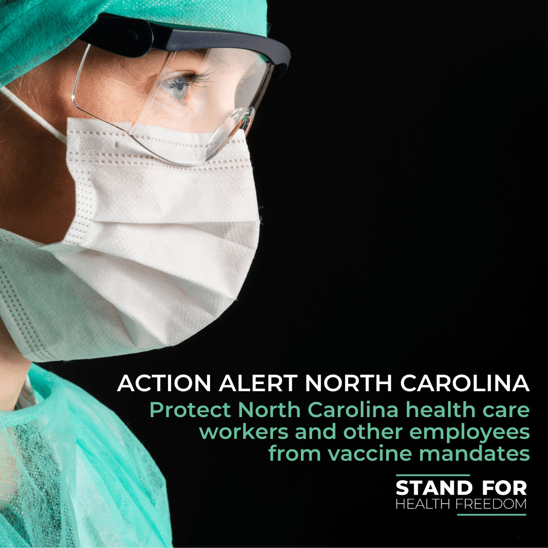 ACTION ALERT: Protect North Carolina health care workers and other employees from vaccine mandates