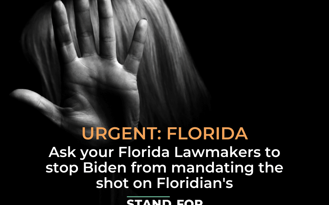 Stop Biden from Mandating the Shot for Floridians