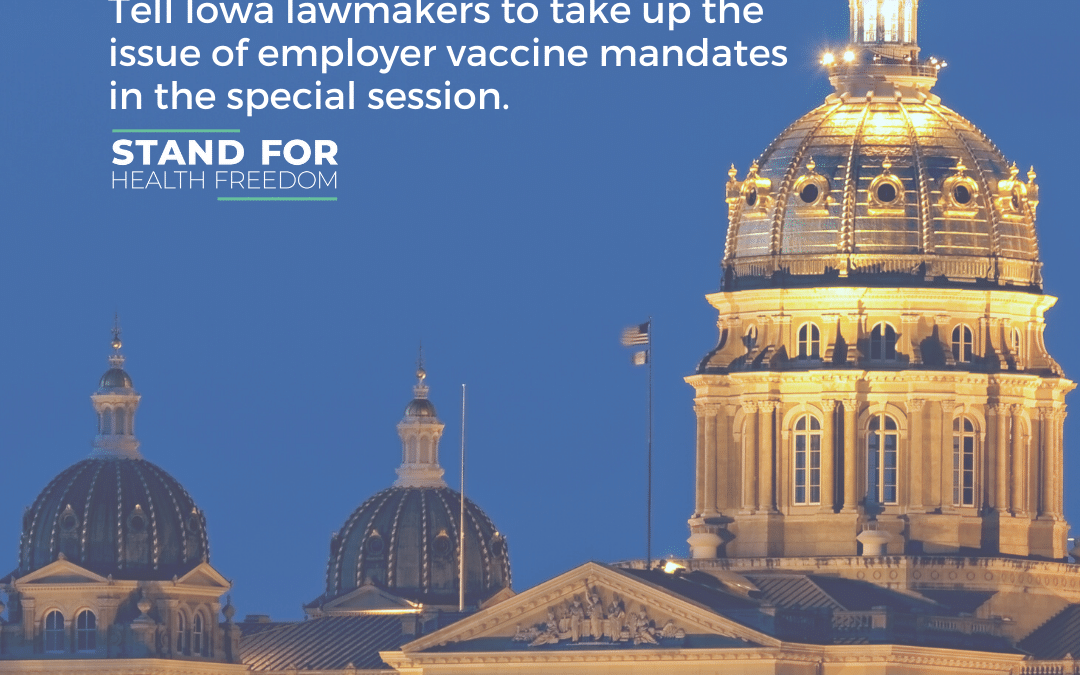 URGENT: Iowa tell lawmakers to take up the issue of employer vaccine mandates